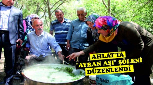 Ahlat'ta geleneksel ayran aşı şöleni