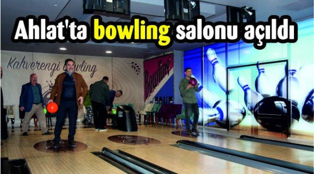 Ahlat'ta bowling salonu açıldı