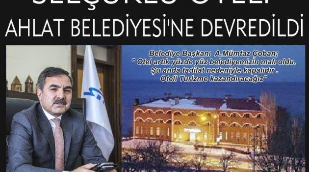 Selçuklu Oteli  Belediyeye Devredil