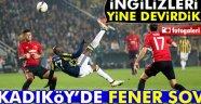 FENERBAHÇE 2-1 MANCHESTER UNİTED