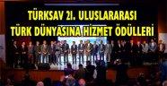 Türksav 21. Uluslararası Türk Dünyasına hizmet ödülleri