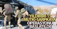 İçişleri Bakanlığınca Bitlis'te 'Yıldırım-15 Mutki-Sarpkaya Operasyonu' başlatıldı