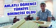 Ahlatlı öğrenci Türkiye birincisi oldu