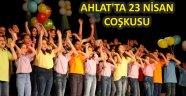 AHLAT'TA 23 NİSAN COŞKUSU