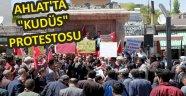 """AHLAT'TA """"KUDÜS"""" PROTESTOSU"""