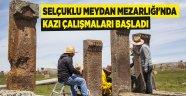 Selçuklu Meydan Mezarlığı'nda kazı çalışmaları başladı