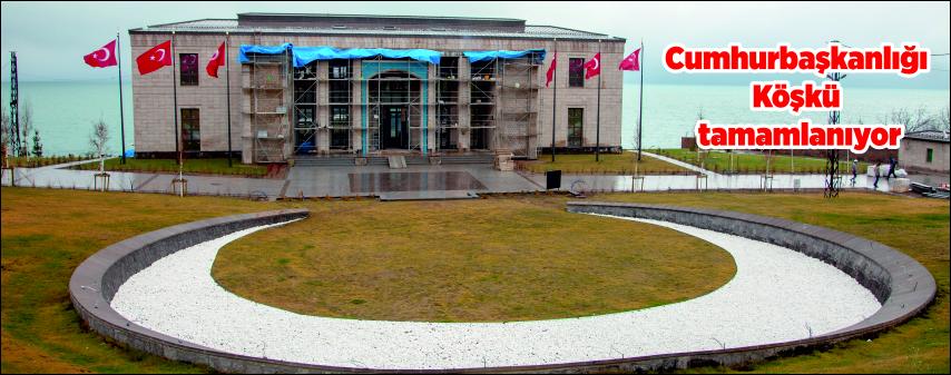 Ahlat'taki Cumhurbaşkanlığı Köşkü tamamlanıyor