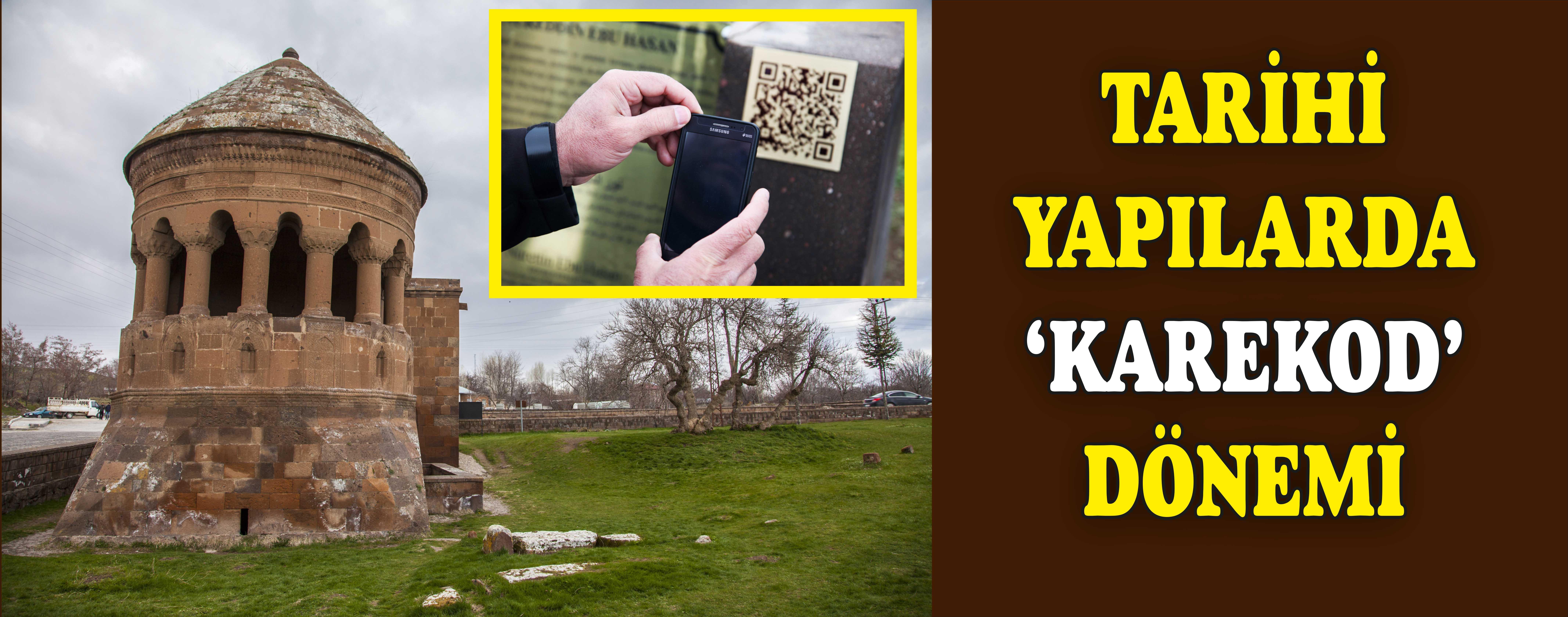 Ahlat'taki tarihi yapılar 'karekod' ile tanıtılıyor